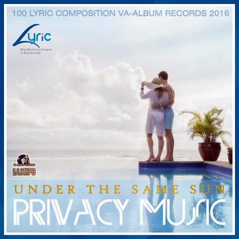 VA - Under The Same Sun: Privacy Music (2016)